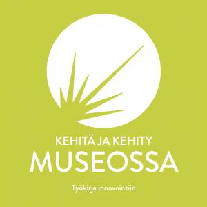 Kehitä ja kehity museossa kirjan kansi.