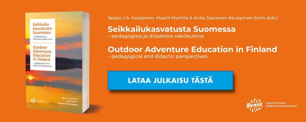 Lataa Seikkailukasvatusta Suomessa -julkaisu banneri. Bannerissa oranssi tausta, vasemmalla kuva julkaisusta sekä oikealla julkaisun nimi, latauspainike sekä Humakin logo.