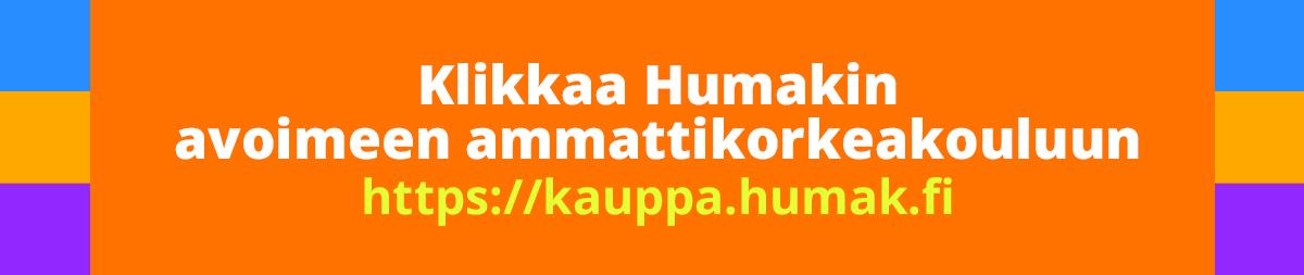 """Oranssi banneri, jossa teksti """"Klikkaa Humakin avoimeen AMKiin""""."""