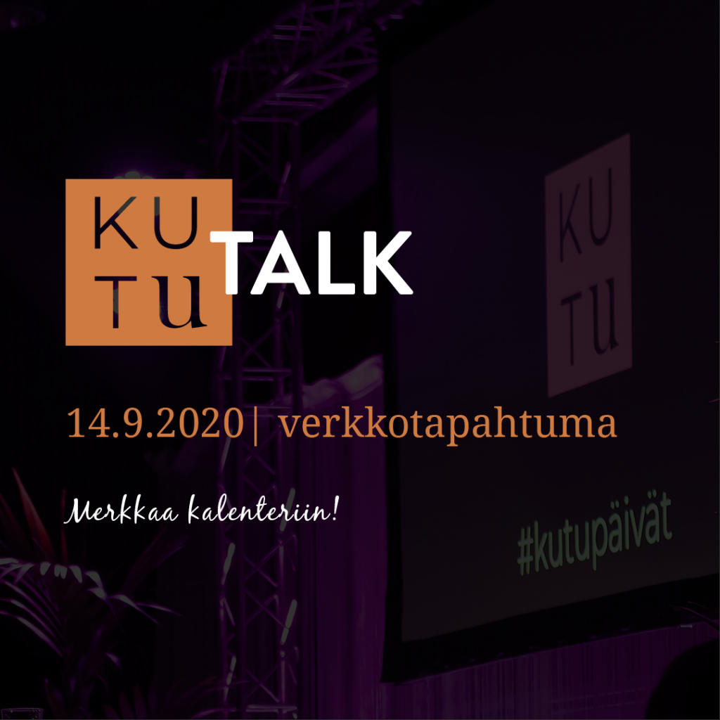 KUTU-talk verkkotapahtuma 14.9.2020. Merkitse tapahtuma kalenteriisi.