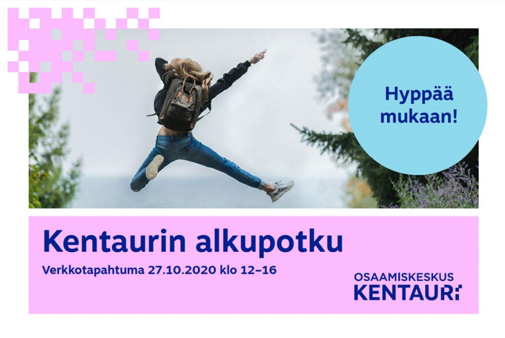 Tyttö hyppää ilmaan metsässä. Teksti kehottaa: Kentaurin alkupotku, hyppää kyytiin.