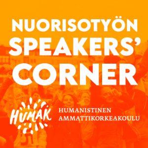 Speacers Corner nostokuva, oranssi, Humak logo ja seminaarin nimi.