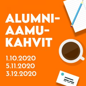 Alumniaamukahvien nostokuva, jossa oranssilla pohjalla on aamukahvien ajankohdat, piirroksina kahvikuppi ja näppäimistö sekä piirros lehtiöstä ja kynästä.
