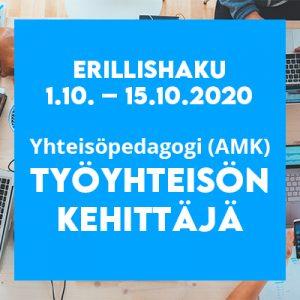 """Sininen tausta, jossa teksti """"Yhteisöpedagogi AMK, työyhteisönkehittäjä"""" ja hakuaika: 1.10.-15.10.2020."""