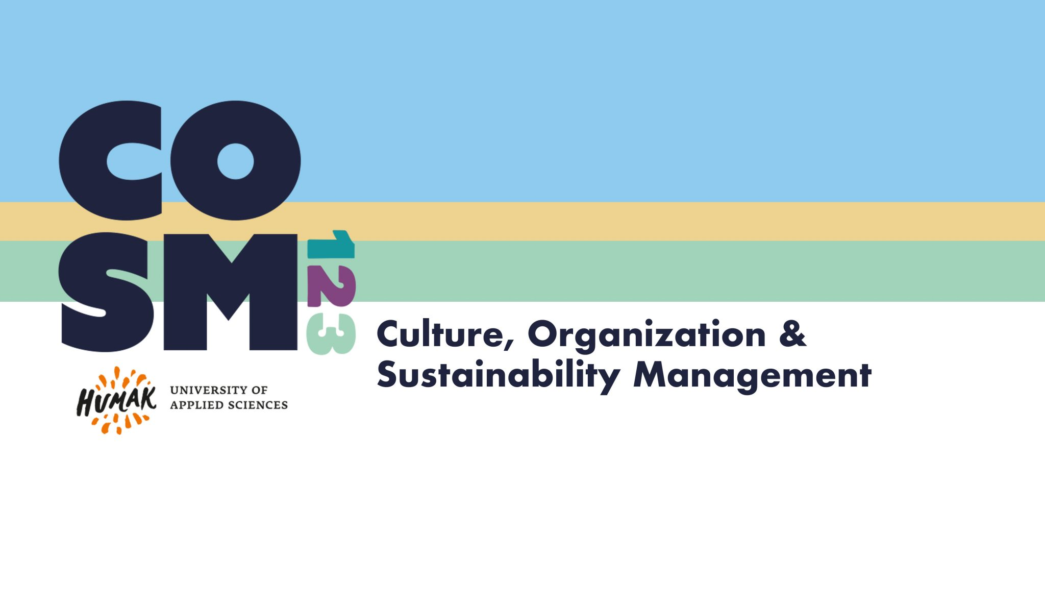 Register to Culture, Organisation and Sustainability Management Master's Class