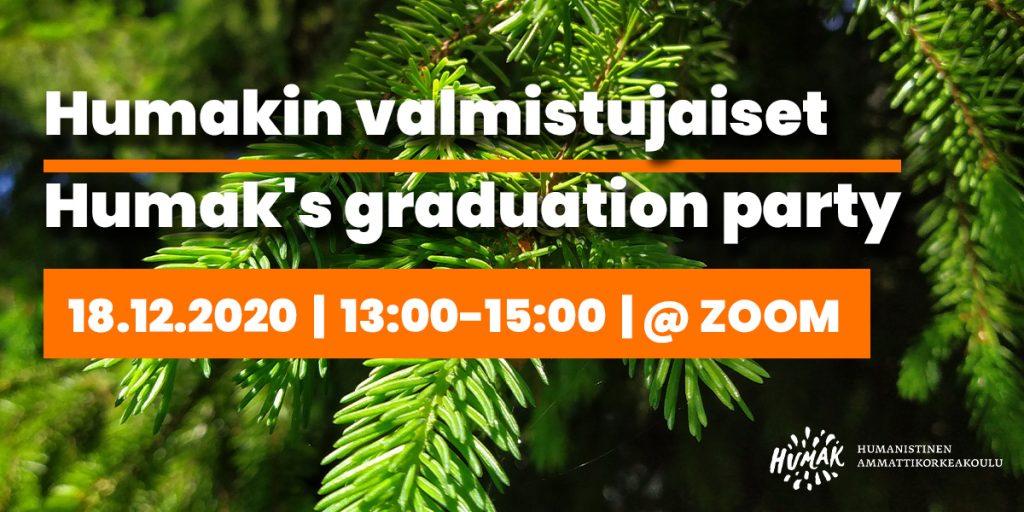 Vihreät kuusen oksat taustalla ja päällä suomi-englanti teksti valmistumisjuhlasta, pääkuva.