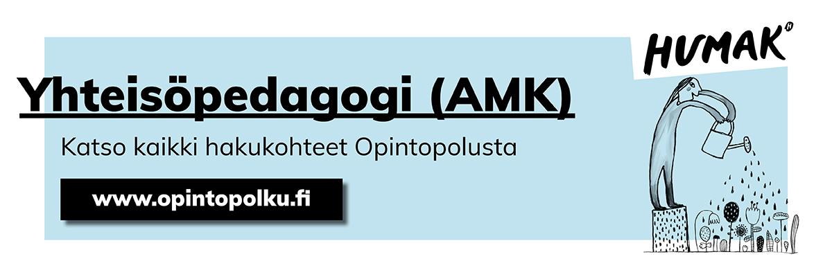 Yhteisöpedagogi (AMK). Katso kaikki hakukohteet opintopolusta. www.opitopolku.fi.