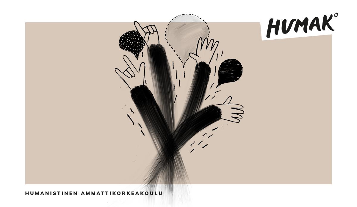 Neljä piirrettyä kättä heiluu eri suuntiin. Taustalla puhekuplia sekä teksti Humanistinen ammattikorkeakoulu ja Humakin logo.