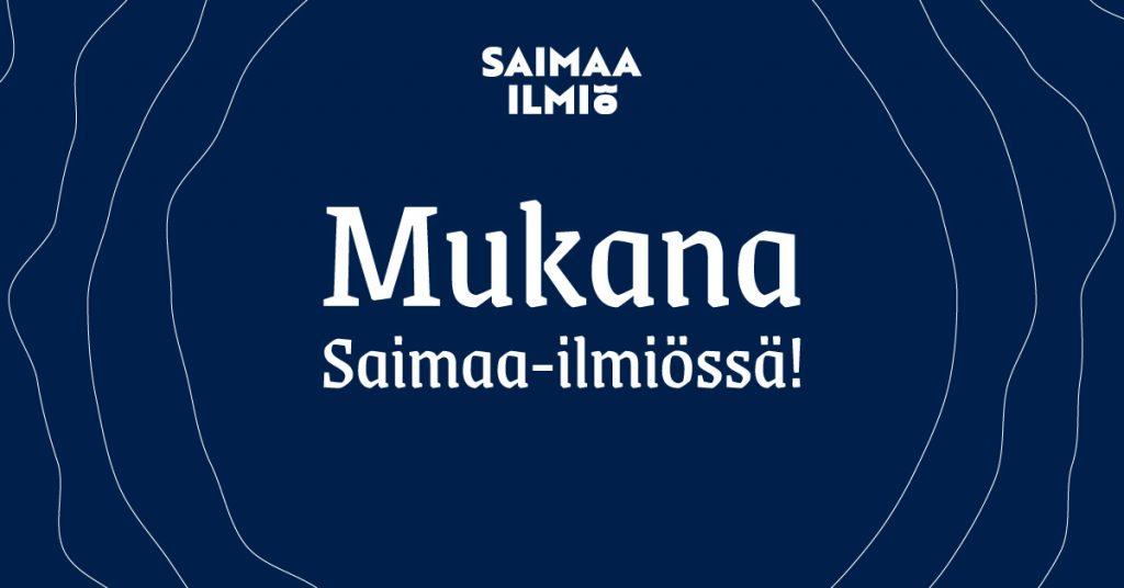 Mukana Saimaa-ilmiössä pääkuva, tummansininen pohja valkoisella Saimaa ilmiö tekstillä.