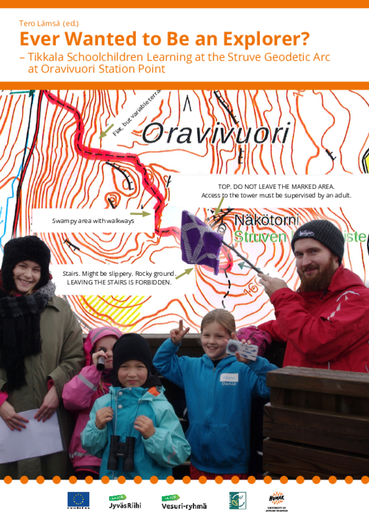 Ever Wanted to Be an Explorer? – Tikkala Schoolchildren Learning at the Struve Geodetic Arc at Oravivuori Station Point