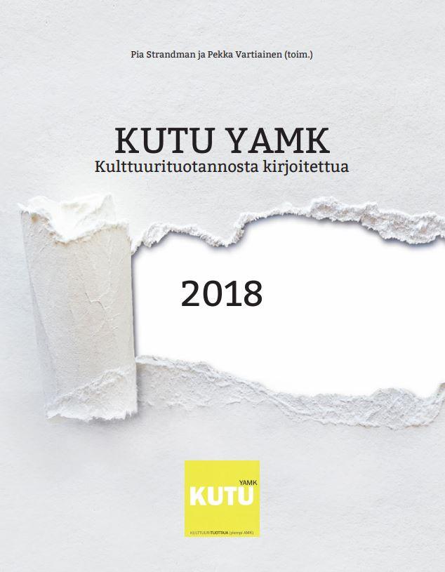 KUTU YAMK – Kulttuurituotannosta kirjoitettua 2018