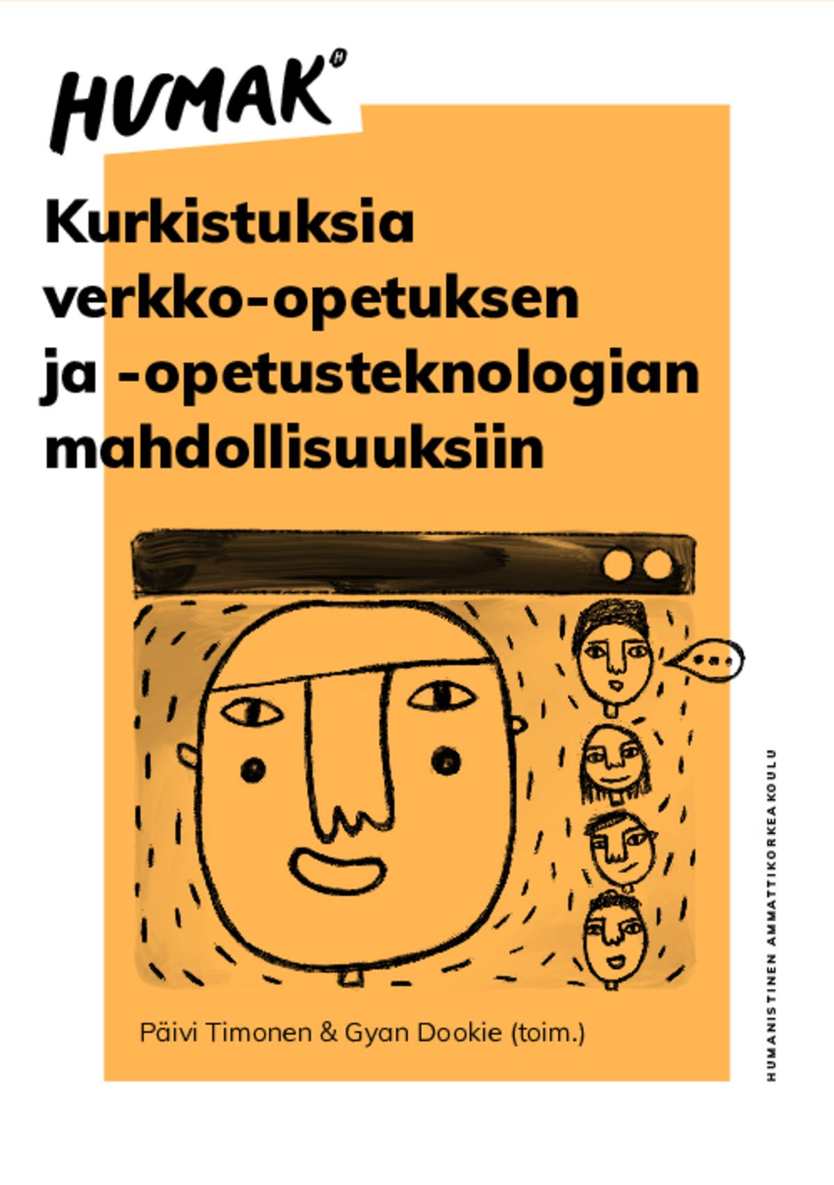 Päivi Timonen & Gyan Dookie  (toim.) Kurkistuksia verkko-opetuksen ja -opetusteknologian mahdollisuuksiin