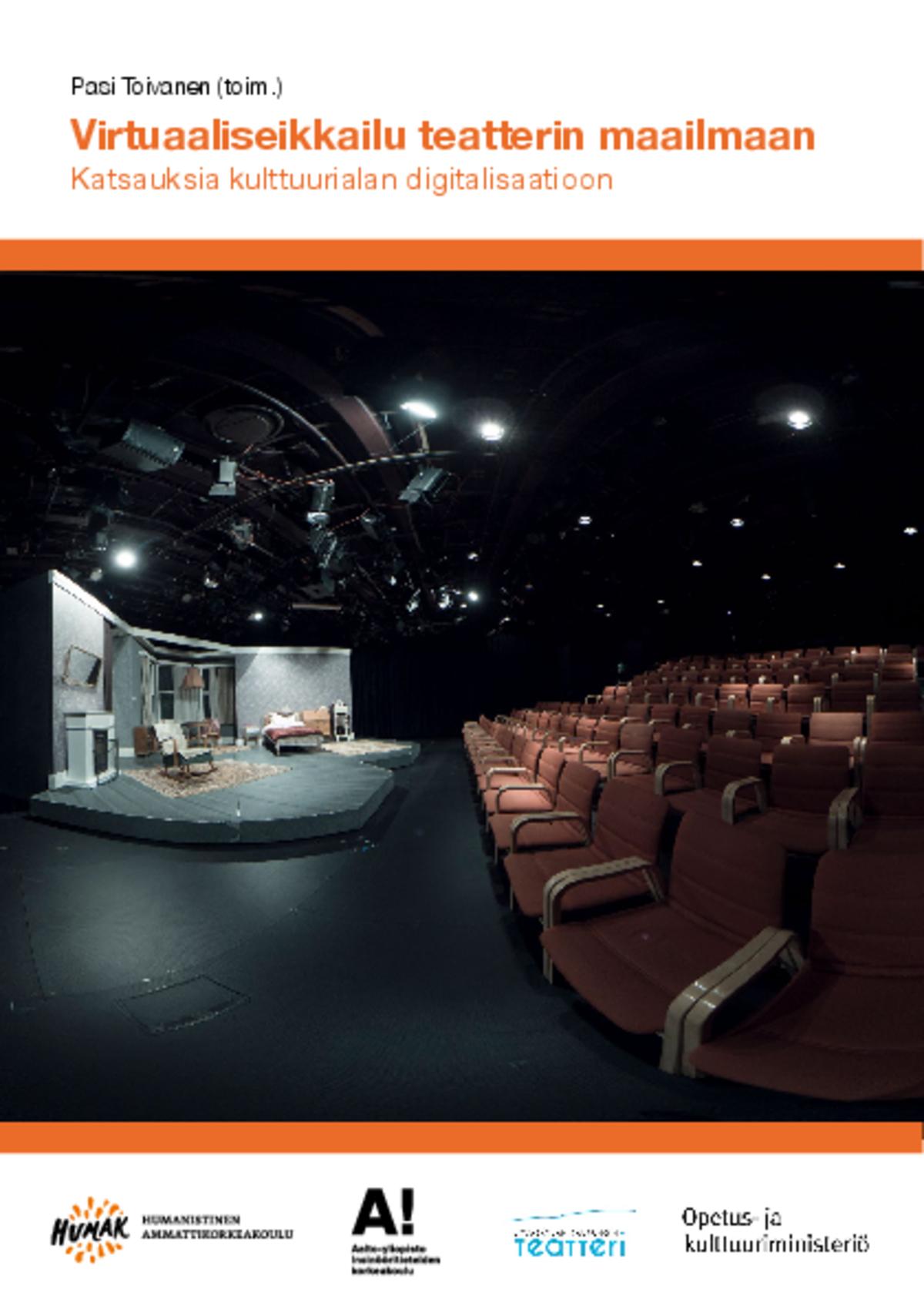 Virtuaaliseikkailu teatterin maailmaan – Katsauksia kulttuurialan digitalisaatioon