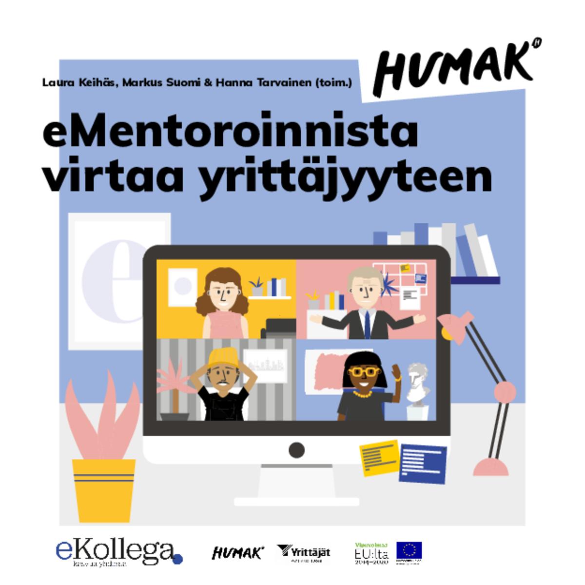 Laura Keihäs, Markus Suomi & Hanna Tarvainen (toim.) eMentoroinnista virtaa yrittäjyyteen