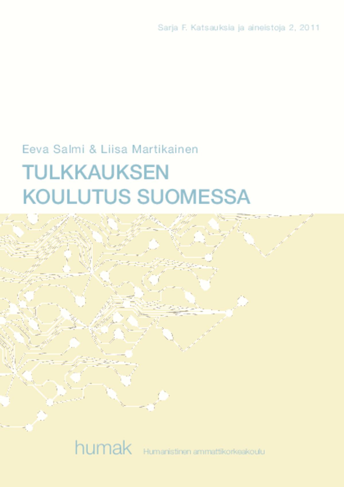 Tulkkauksen koulutus Suomessa