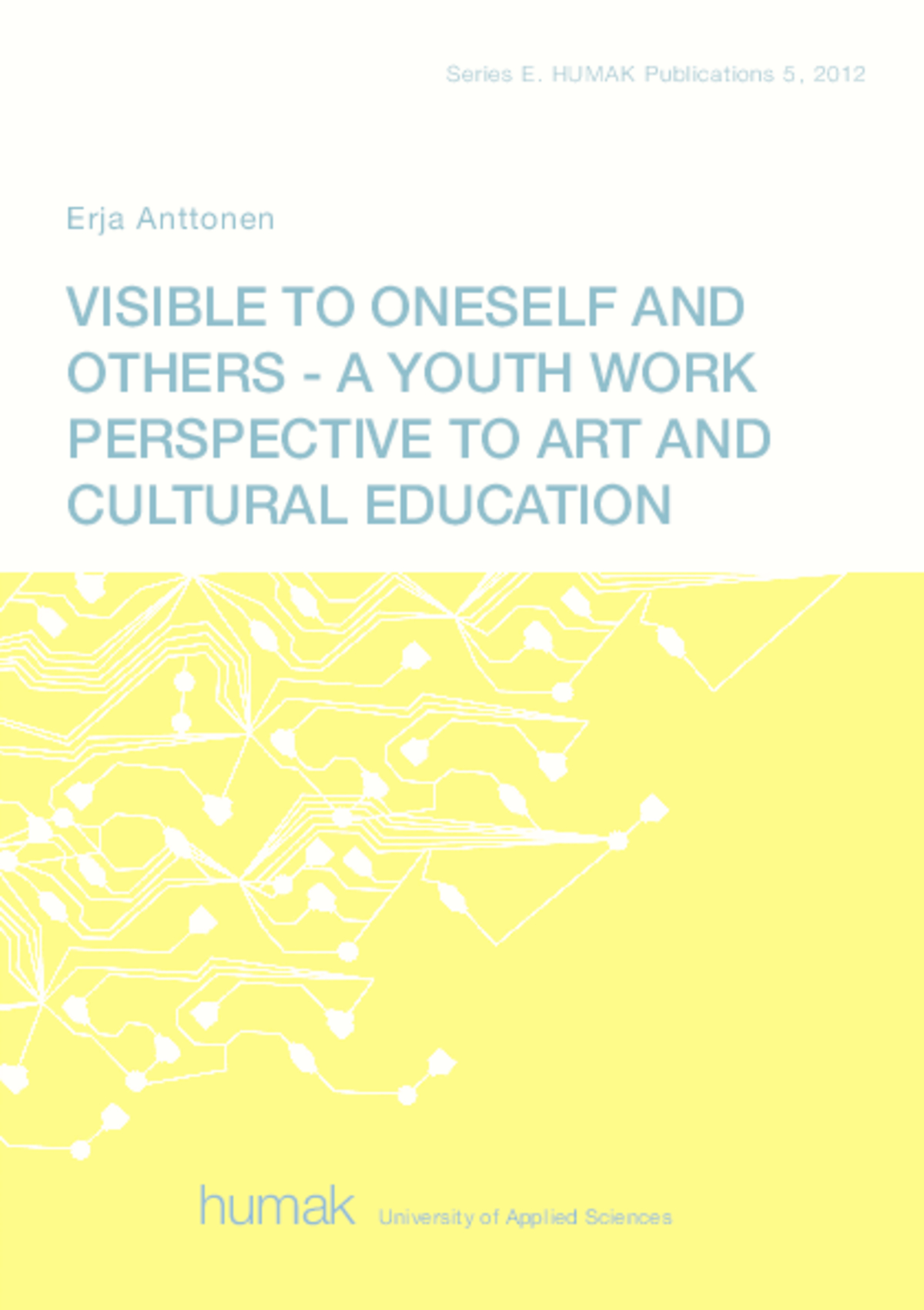 Visible to Oneself and Others
