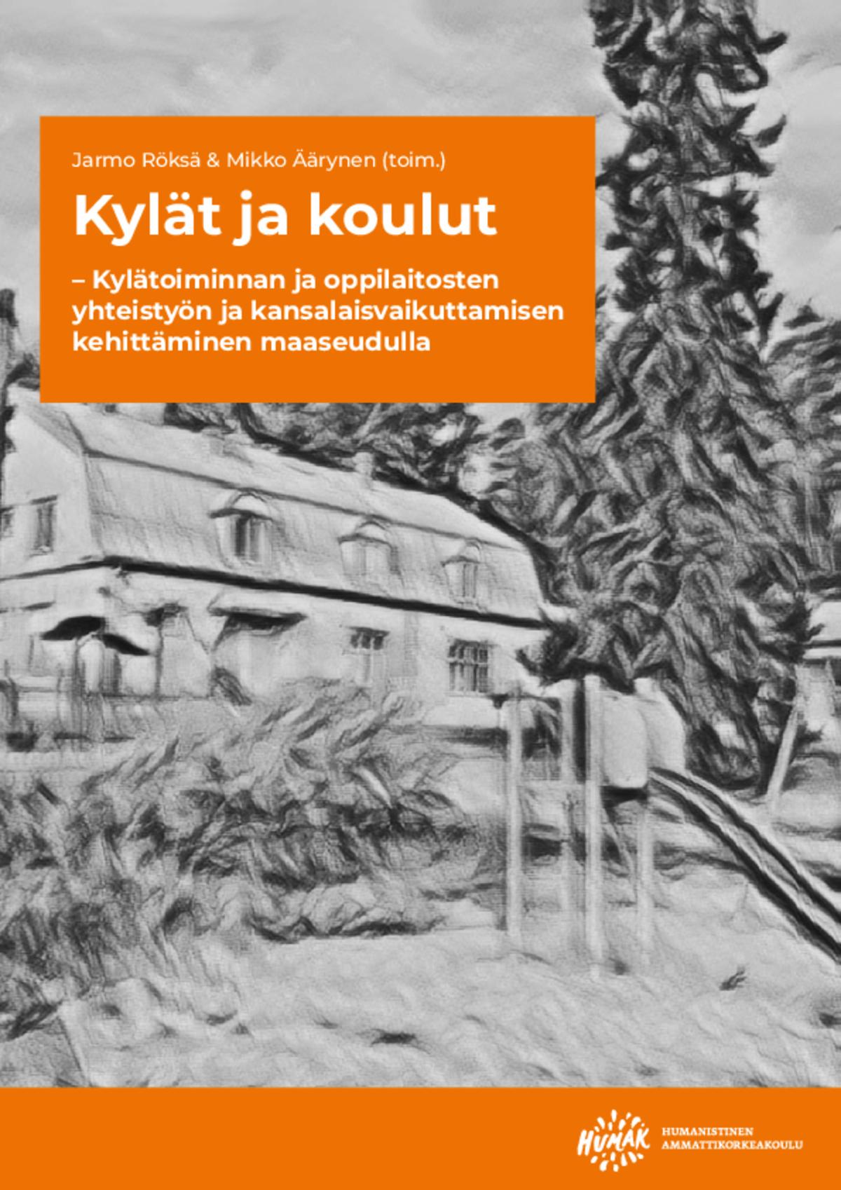 Kylät ja koulut – Kylätoiminnan ja oppilaitosten yhteistyön ja kansalaisvaikuttamisen kehittäminen maaseudulla